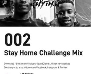 Limpopo Rhythm Stay Home Challenge Mix 2 Mp3 Download