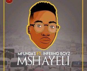 Mfundas Mshayeli Mp3 Download