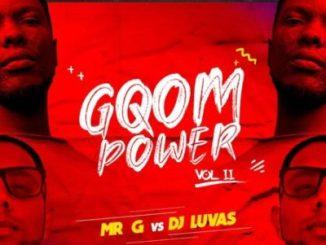 Mr G vs DJ Luvas gQom Power Vol 2 Ep Zip Download