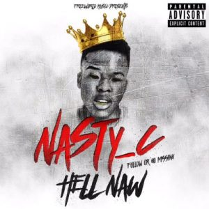Nasty C Hell Naw Mp3 Download