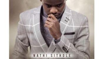 Nathi Sithole Sula Izinyembezi Mp3 Download Fakaza