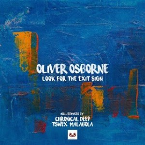 Oliver Osborne Look for the Exit Sign Mp3 Download