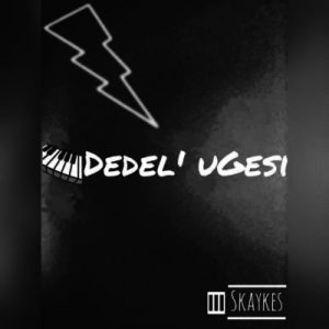 Skaykes Dedel' Ugesi Mp3 Download