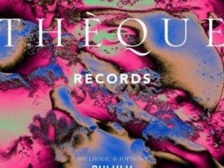 Soulholic & 7Options Bululu EP Zip Download