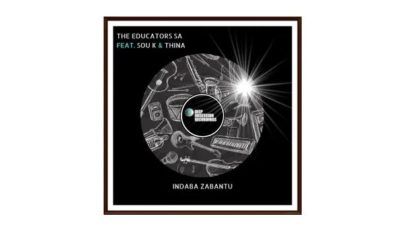 The Educators SA Ft. Sou K & Thina Indaba Zabantu Mp3 Download