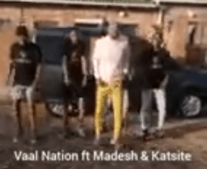 Vaal Nation ft Madesh & katsite Snippet Mp3 Download