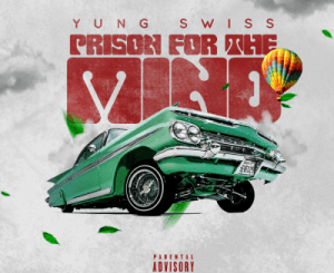 Yung Swiss Prison For The Mind Mp3 Download Fakaza