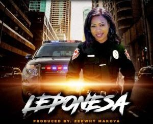 Zeewhy Makoya Leponesa Mp3 Download