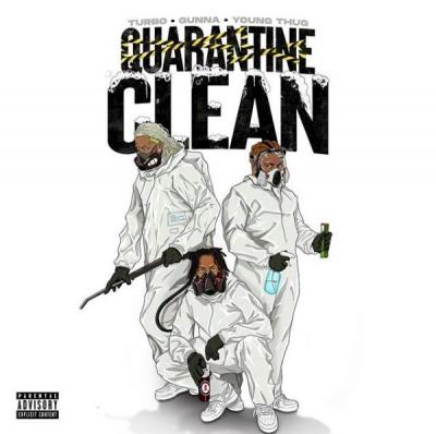 Young Thug Quarantine Clean Mp3 Download