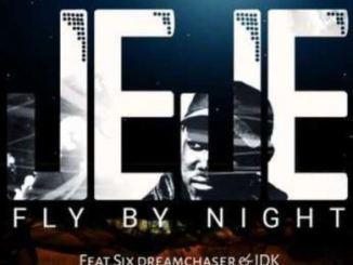 DJ Jeje Fly By Night Mp3 Download Fakaza