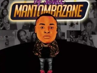 Download Dj Sonic SA Mantombazane Mp3 Fakaza