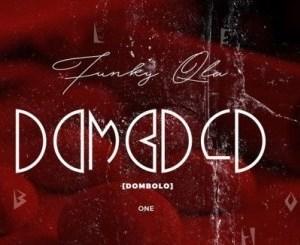 Funky Qla Dombolo Vol. 1 Mix Mp3 Download Fakaza