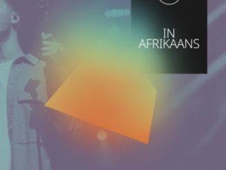 Download Hillsong In Afrikaans Koning Van Konings Mp3 Fakaza