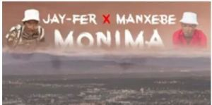 DOWNLOAD Jay-fer X Manxebe Monima (Produced by Dj Chronic) Mp3