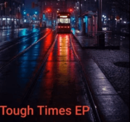 Jazzi Junior Tough Times Ep Zip Download Fakaza