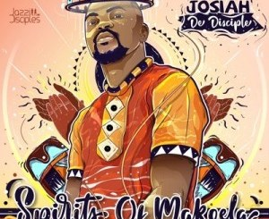 Josiah De Disciple & JazziDisciples Messages Mp3 Download