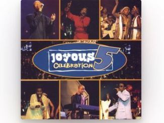 Joyous Celebration 5 Album Zip Download Fakaza