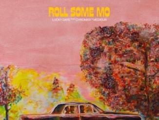 Lucky Daye ft Chronixx & MediSun Roll Some Mo (Remix) MP3 Here