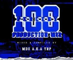 MDU a.k.a TRP 100% Production Mix Mp3 Download