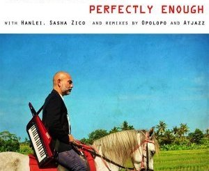 Martin Denev & Sasha Zico Perfectly Enough Mp3 Download Fakaza