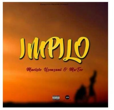 Mavisto Usenzani & MuTeo Impilo Mp3 Download Fakaza