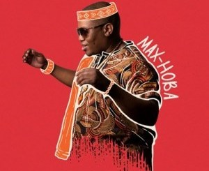 Max-Hoba Kwa Makhelwane Mp3 Download Fakaza