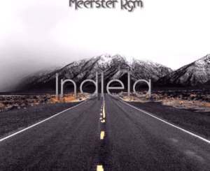 Download Meerster Rgm Indlela Mp3 Fakaza