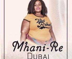 Mhani Re Dubai Mp3 Download Fakaza