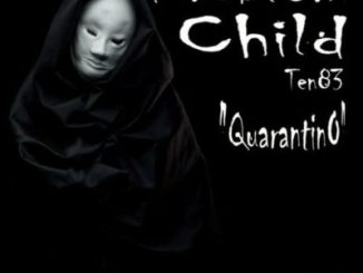 Problem Child Ten83 Quarantino Zip Download Fakaza