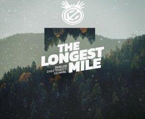 Problem Child Ten83 The Longest Mile Mp3 Download Fakaza