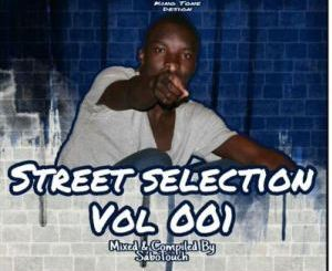 SaboTouch Street Selection Vol. 001 Mp3 Download Fakaza