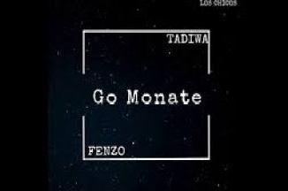 Download Tadiwa x Fenzo Go Monate Mp3 Fakaza