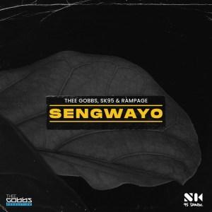 Thee Gobbs, SK95 & Rampage Sengwayo Mp3 Download fakaza