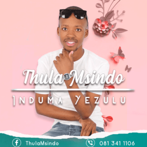 Download Thula Msindo Theli Nduku Thula Mp3 Fakaza