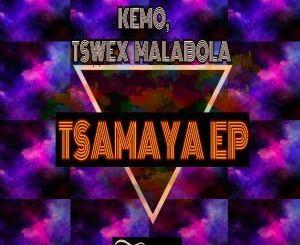 Tswex Malabola, KeMo Tsamaya Mp3 Download