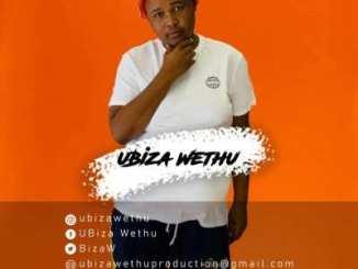 Download uBizza Wethu Service iSlow Mp3 Fakaza