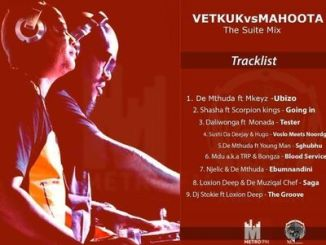 Download Vetkuk Vs Mahoota The Suite Mix Mp3 Fakaza
