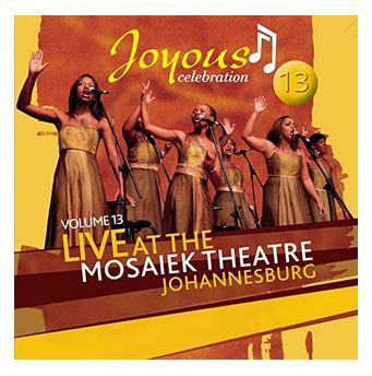Album Joyous Celebration 13 Live At The Mosaeik Theatre JHB Zip Download Fakaza