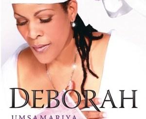 Umsamariya by Deborah Fraser Album Downlaod Fakaza