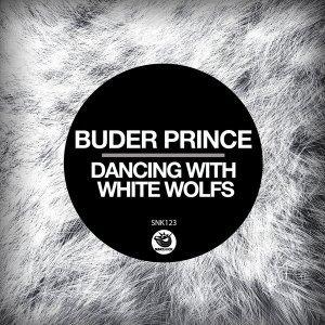 DOWNLOAD Buder Prince Dancing With White Wolfs (Original Mix) Mp3 Fakaza