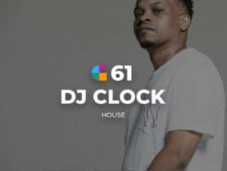 Download DJ Clock GeeGo 61 Mix Mp3 Fakaza