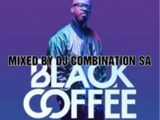 DOWNLOAD DJ Combination SA Black coffee Deep House/Afro House Mix 2020 VOL 2 Mp3