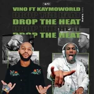 DJ Vino Drop The Heat Mp3 Download Fakaza