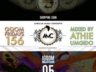 DOWNLOAD Dj Athie Gqom Fridays Mix Vol.156 Mp3 Fakaza
