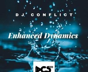 DOWNLOAD Dj Conflict Enhanced Dynamics EP Zip