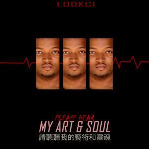 LookCi Please Hear My Art & Soul Part 1 EP Zip Fakaza Download
