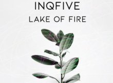 DOWNLOAD InQfive Lake Of Fire Mp3 Fakaza