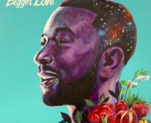 John Legend Bigger Love Album Download
