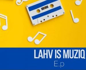 DOWNLOAD LAHV Pikinyinya Mp3 Fakaza