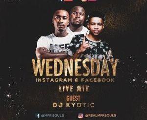 MFR Souls & Kyotic DJ Wednesday Live Mix Mp3 Download Fakaza